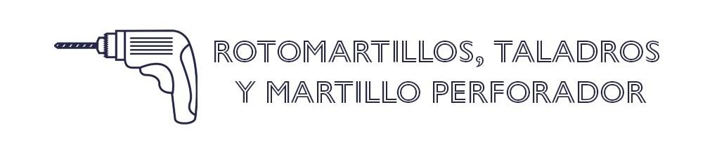 Rotomartillos, Taladros y Martillo Perforador